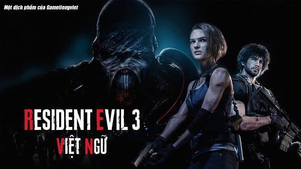 Resident Evil 3 việt hóa