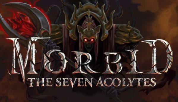 Tải game Morbid: The Seven Acolytes v14.12.2020 full crack cho PC