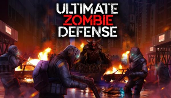 Download game Ultimate Zombie Defense full crack miễn phí cho PC