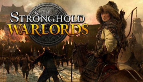Stronghold: Warlords Full Crack PC