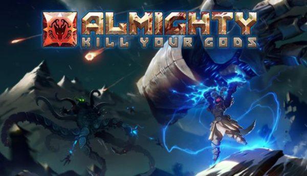 Almighty: Kill Your Gods full crack